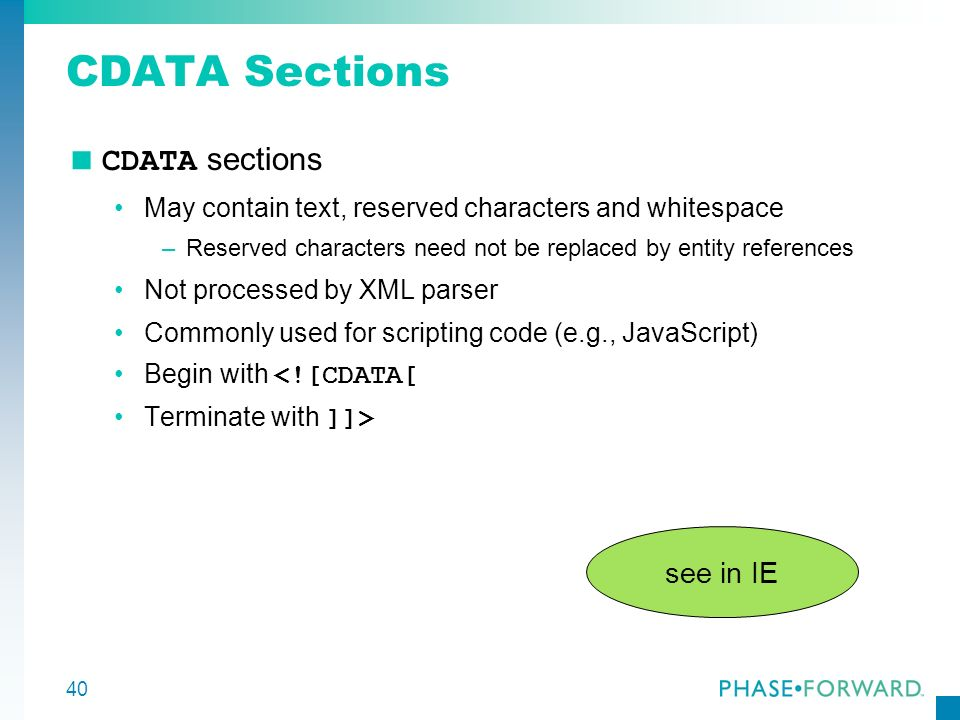 CDATA Sections CDATA sections see in IE