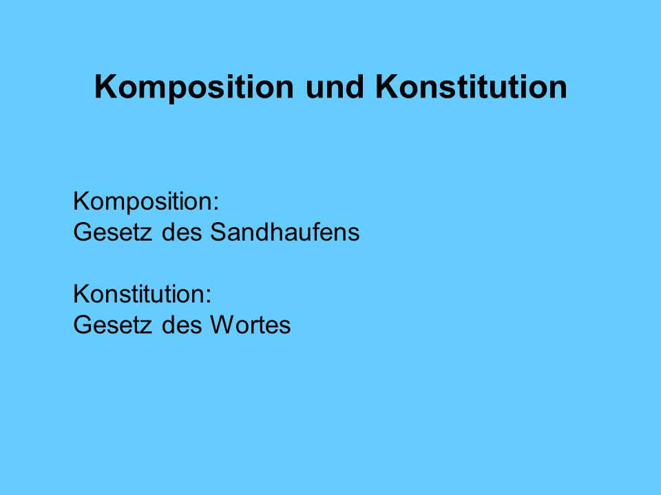 Komposition und Konstitution