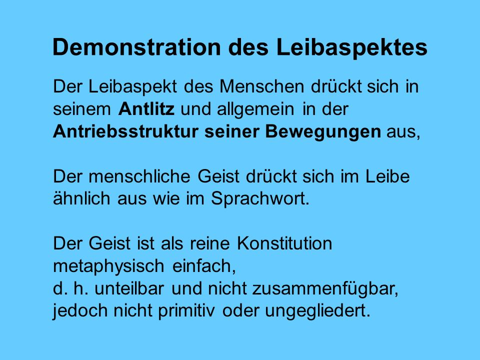 Demonstration des Leibaspektes