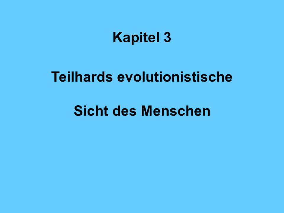 Teilhards evolutionistische