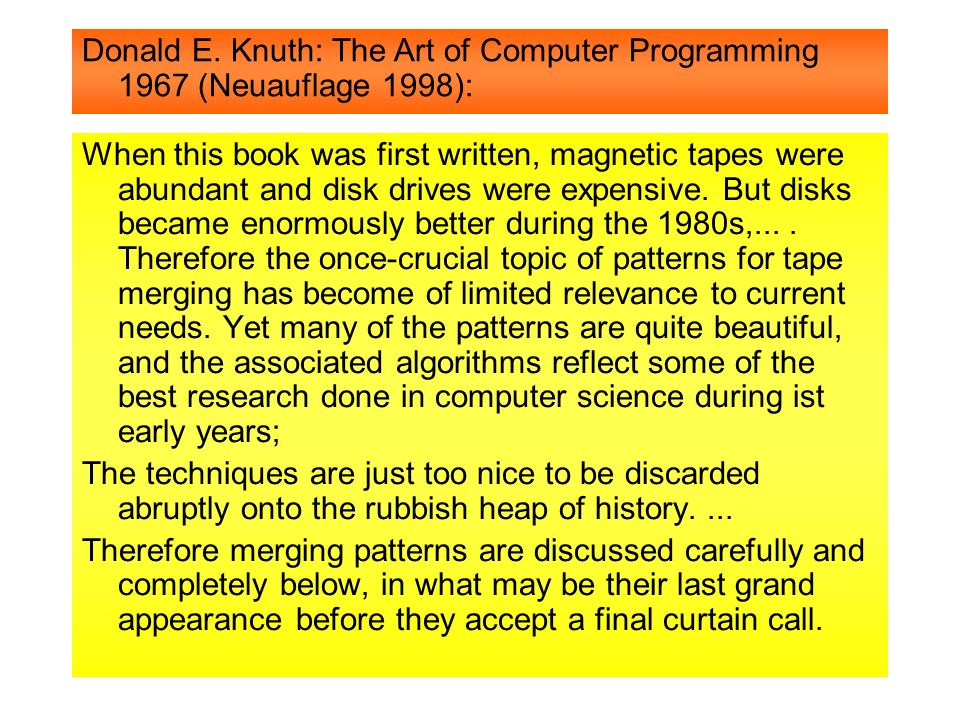 Donald E. Knuth: The Art of Computer Programming 1967 (Neuauflage 1998):