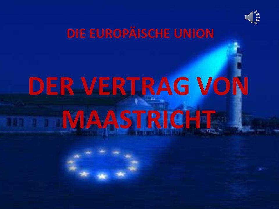 Der Vertrag Von Maastricht Ppt Herunterladen
