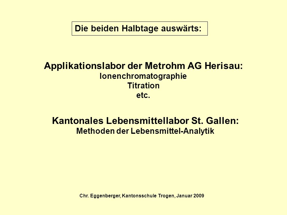 Applikationslabor der Metrohm AG Herisau: