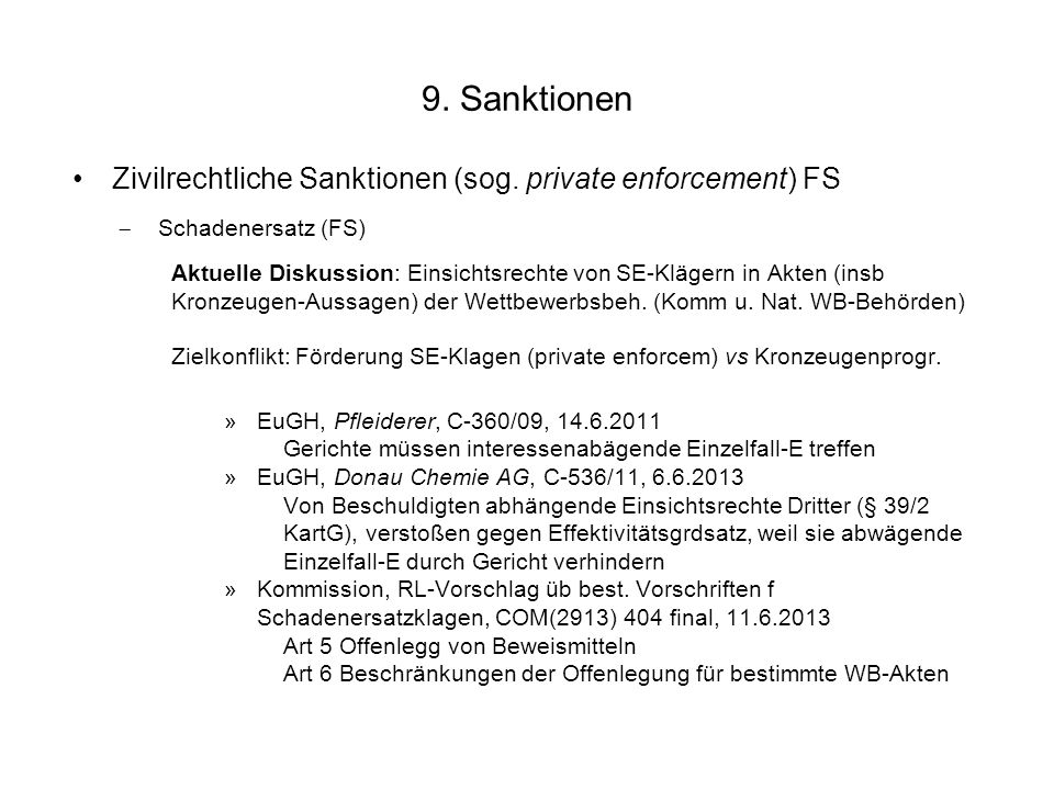 9. Sanktionen Zivilrechtliche Sanktionen (sog. private enforcement) FS