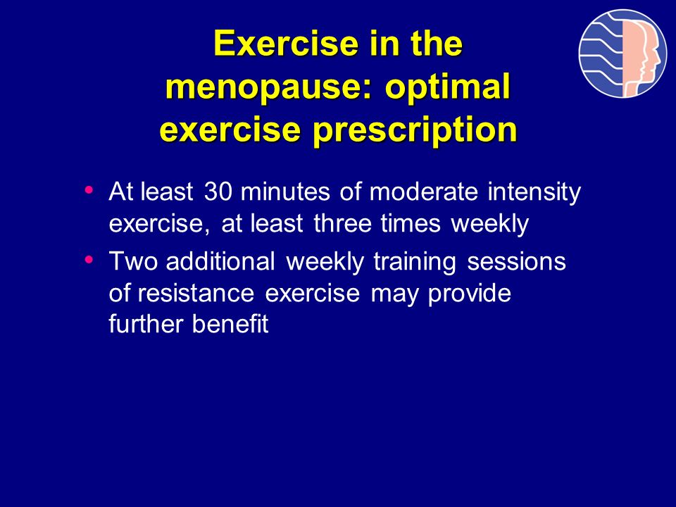 Exercise in the menopause: optimal exercise prescription