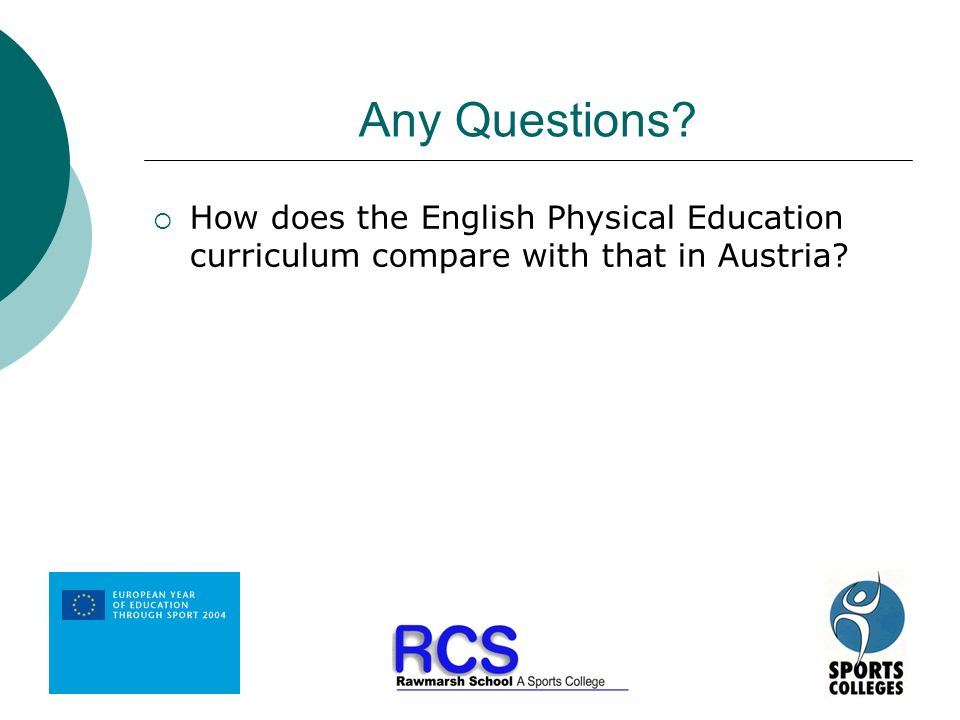 Any Questions How does the English Physical Education curriculum compare with that in Austria