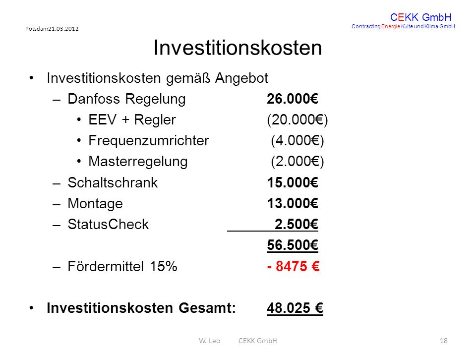 Investitionskosten Investitionskosten gemäß Angebot