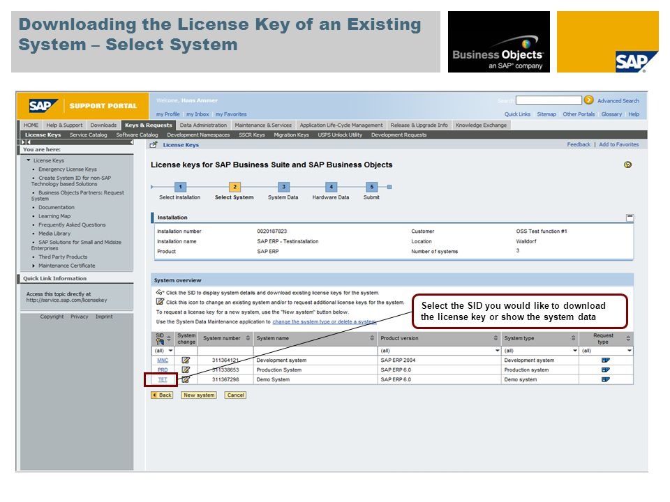 Downloading the License Key of an Existing System – Select System