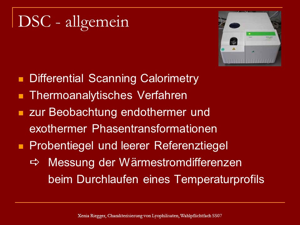 DSC - allgemein Differential Scanning Calorimetry