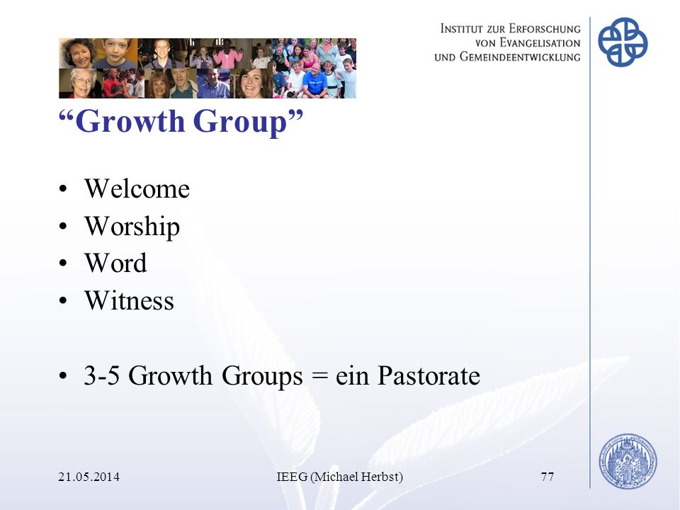 Growth Group Welcome Worship Word Witness