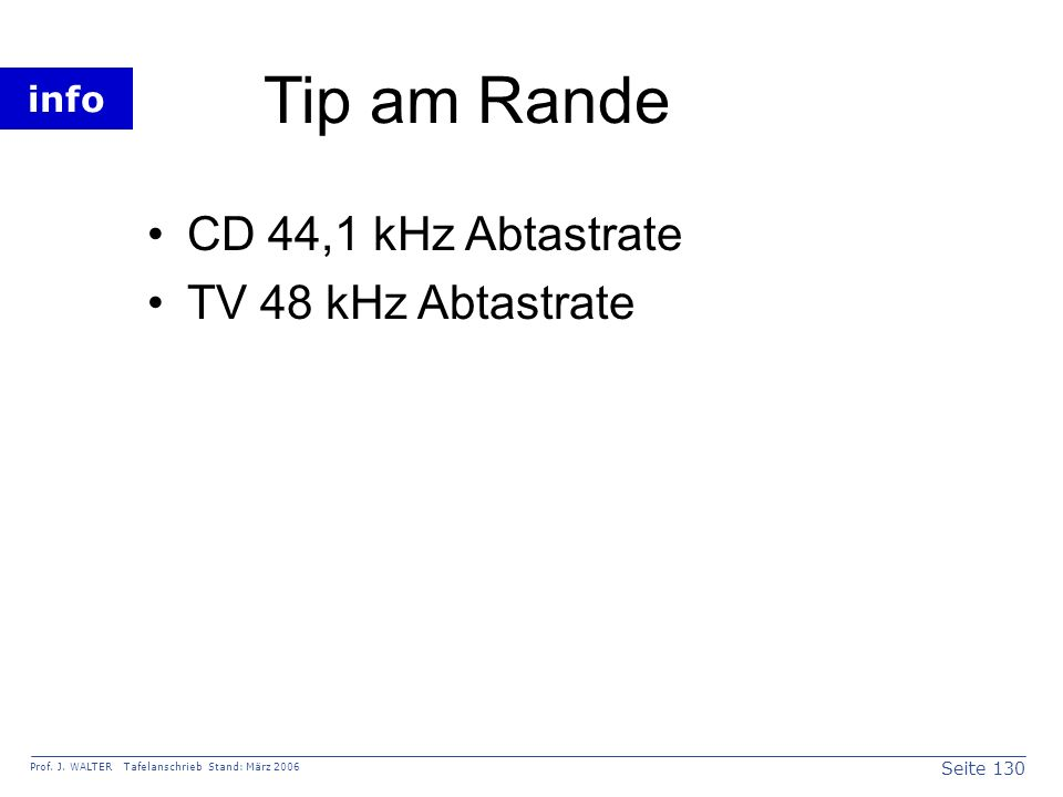 Tip am Rande CD 44,1 kHz Abtastrate TV 48 kHz Abtastrate
