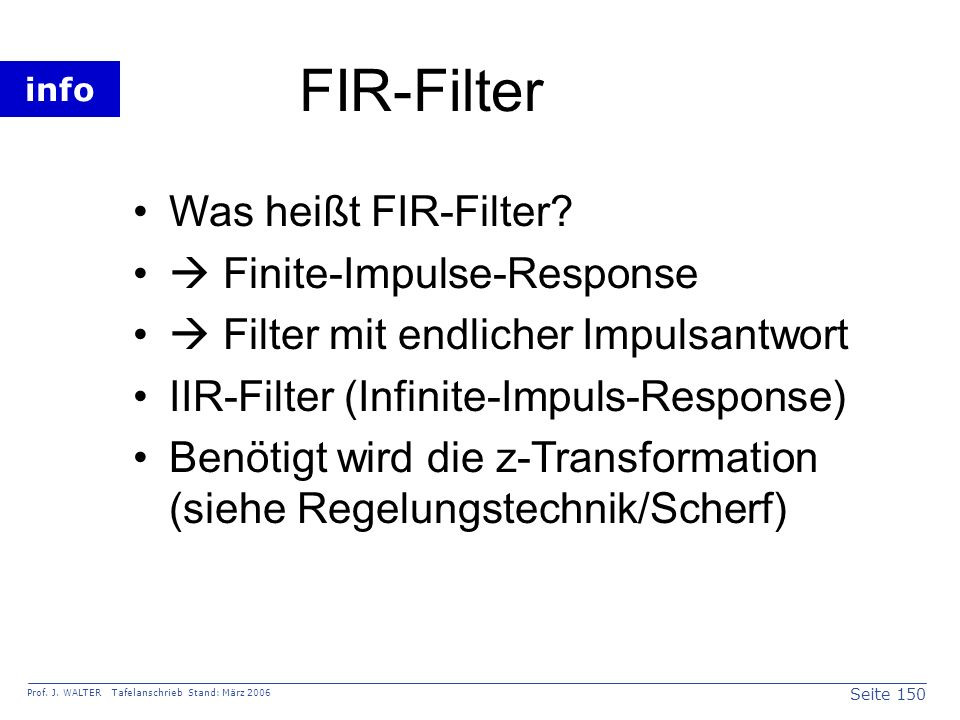 FIR-Filter Was heißt FIR-Filter  Finite-Impulse-Response