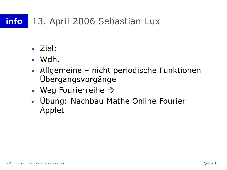 13. April 2006 Sebastian Lux Ziel: Wdh.