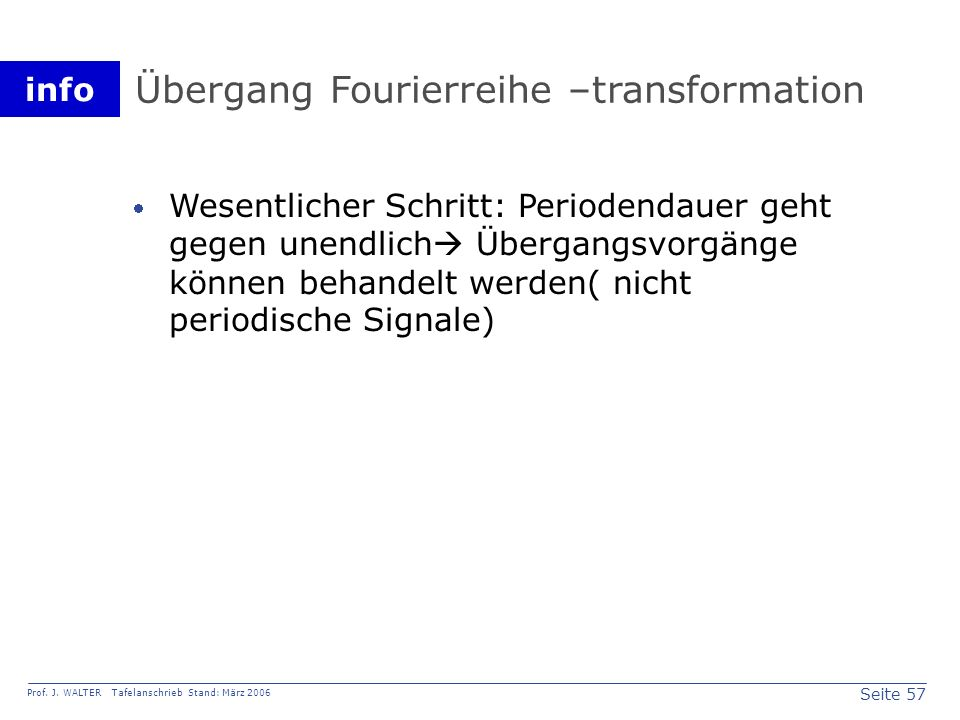 Übergang Fourierreihe –transformation