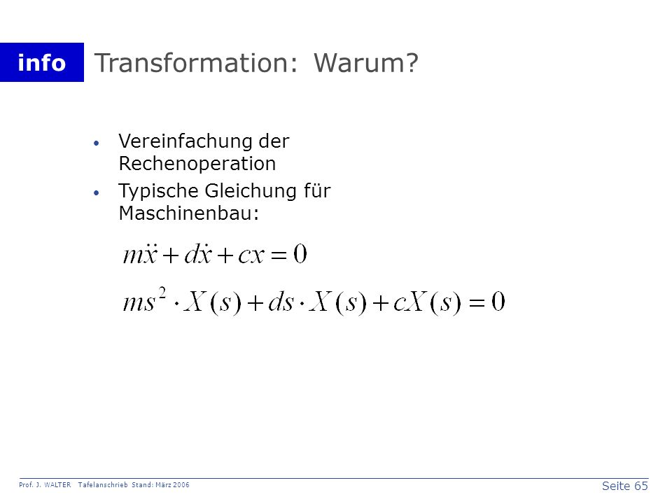 Transformation: Warum