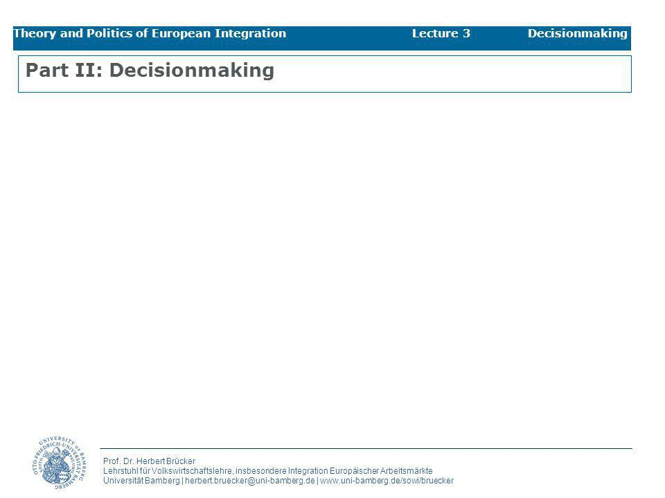 Part II: Decisionmaking