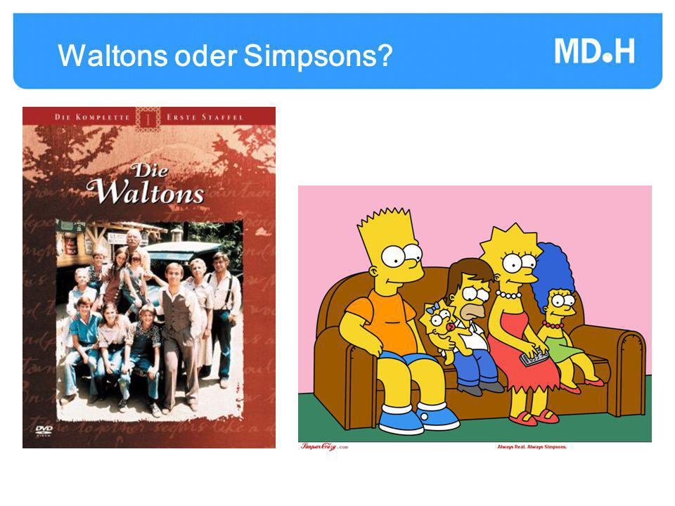 Waltons oder Simpsons