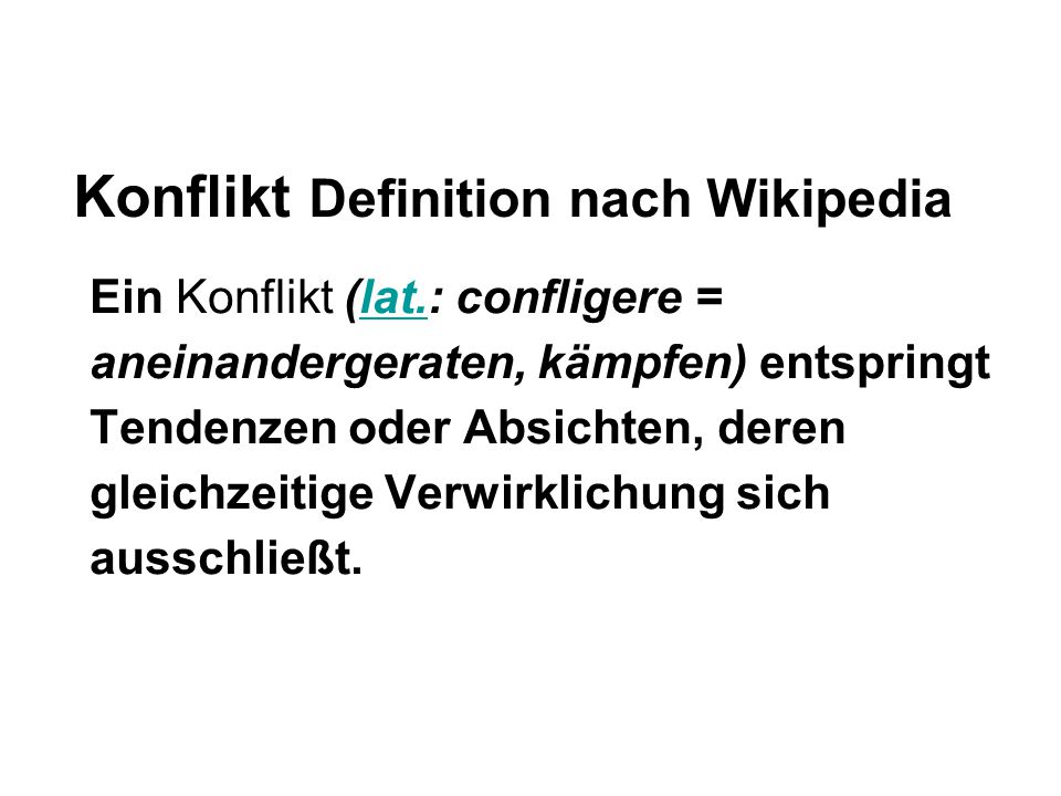 Konflikt Definition nach Wikipedia