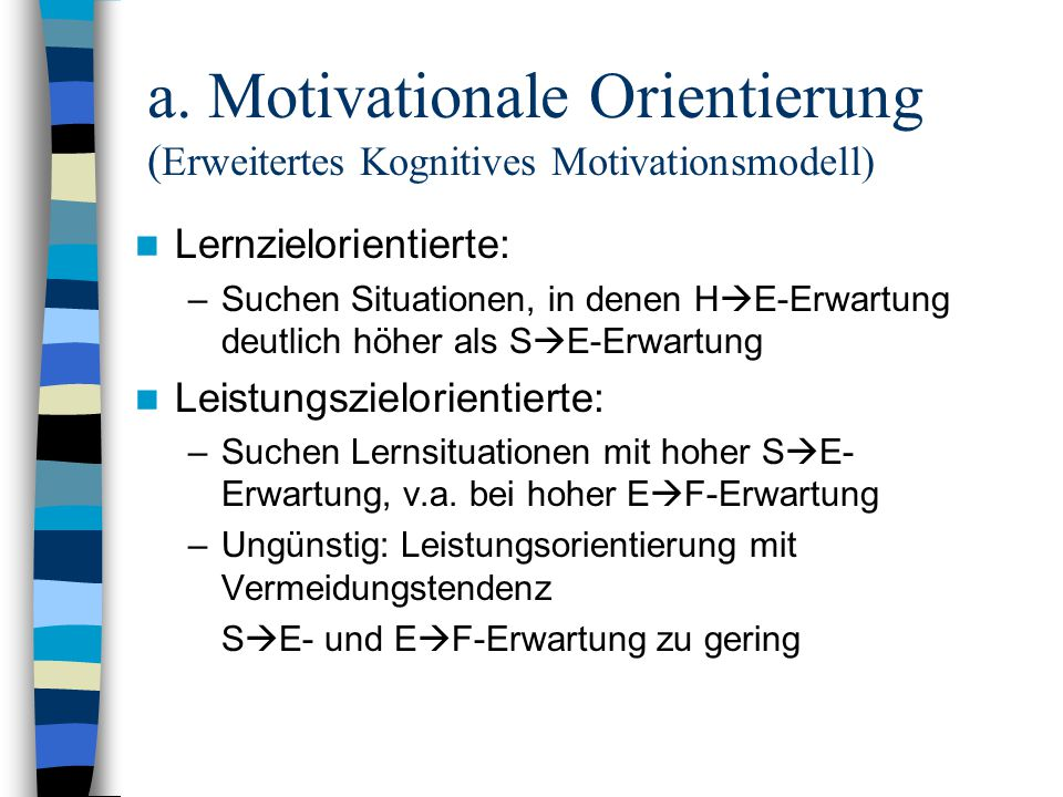 a. Motivationale Orientierung (Erweitertes Kognitives Motivationsmodell)