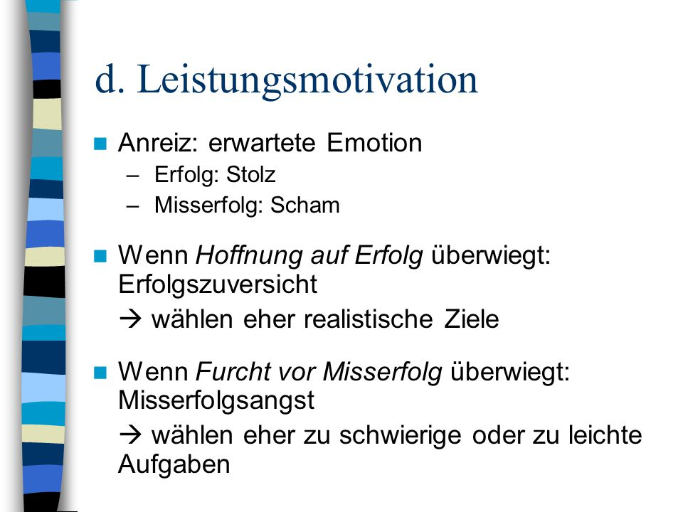 d. Leistungsmotivation