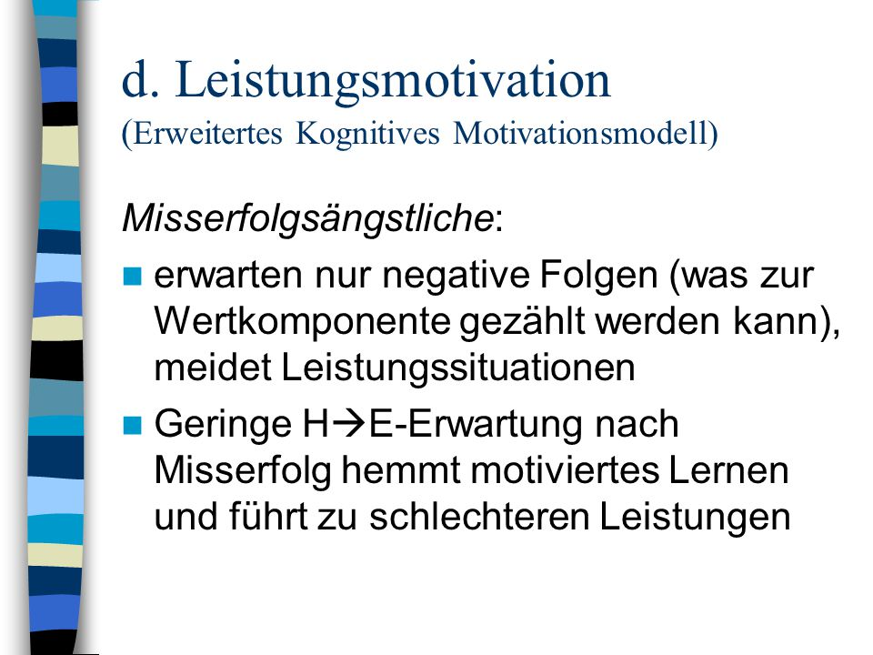 d. Leistungsmotivation (Erweitertes Kognitives Motivationsmodell)