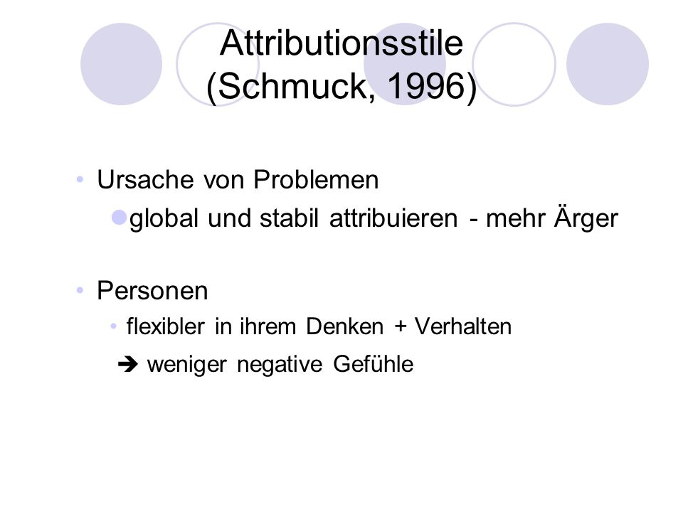 Attributionsstile (Schmuck, 1996)