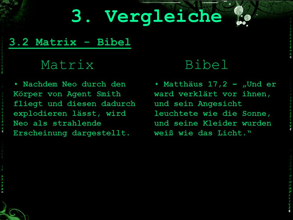 3. Vergleiche Matrix Bibel 3.2 Matrix - Bibel