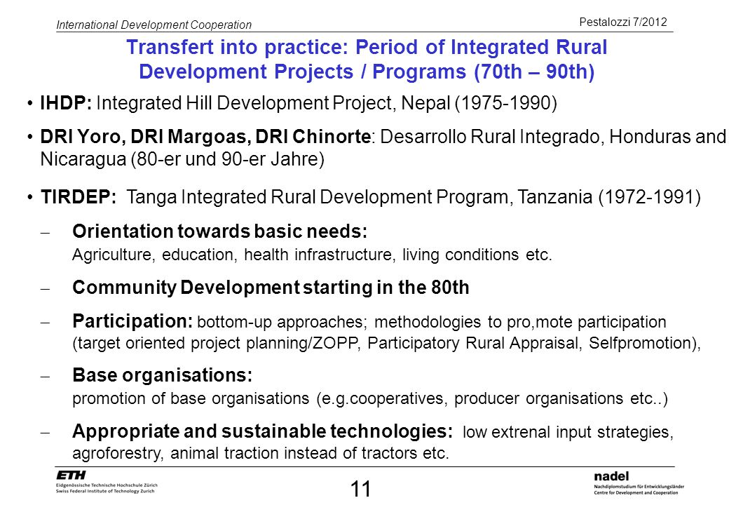 Transfert into practice: Period of Integrated Rural Development Projects / Programs (70th – 90th)