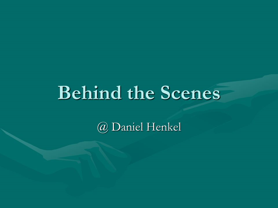 Behind the Scenes @ Daniel Henkel