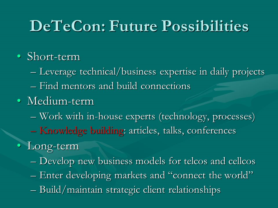 DeTeCon: Future Possibilities