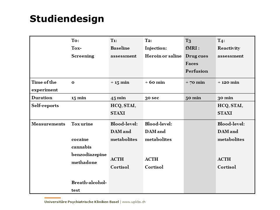 Studiendesign T0: Tox- Screening T1: Baseline assessment