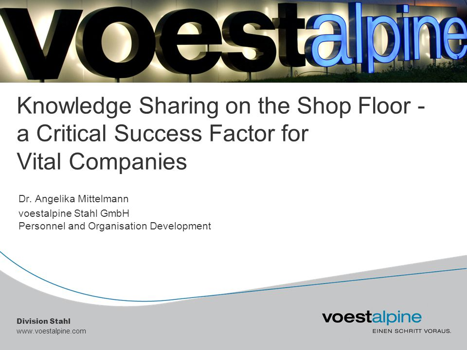 Knowledge Sharing on the Shop Floor - a Critical Success Factor for Vital Companies