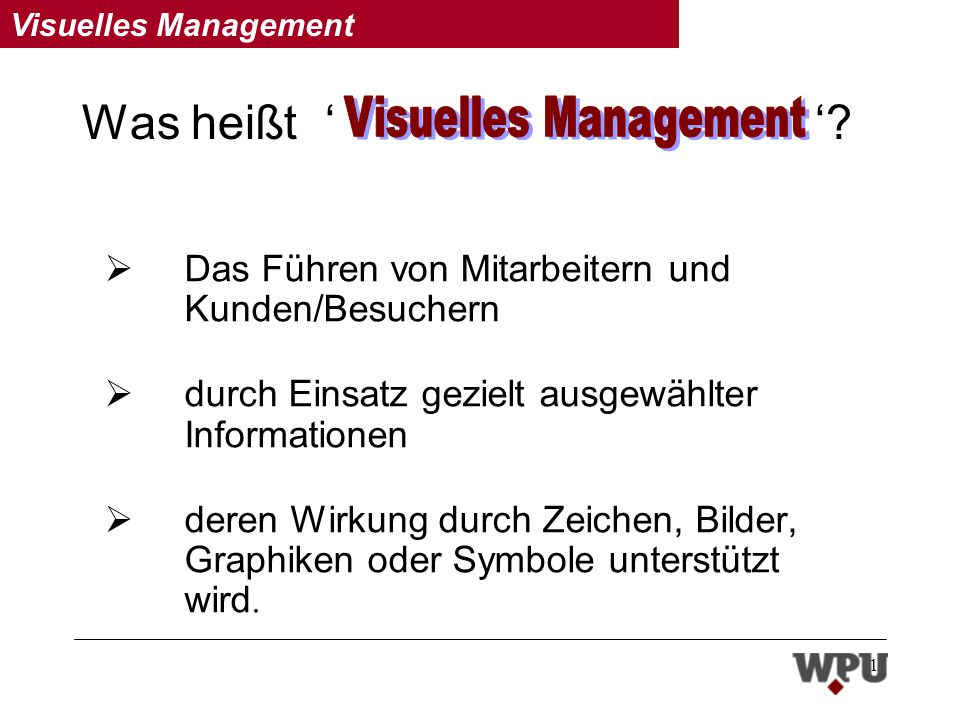 Was heißt ' ' Visuelles Management