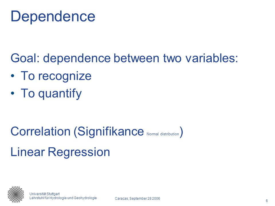 Dependence Goal: dependence between two variables: To recognize