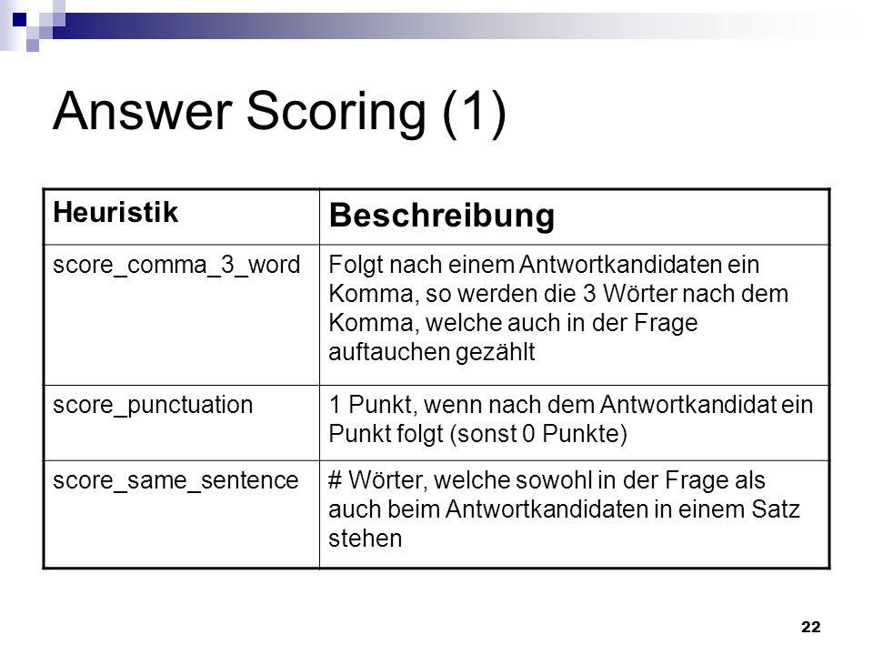 Answer Scoring (1) Beschreibung Heuristik score_comma_3_word