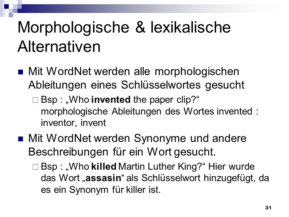 Morphologische & lexikalische Alternativen