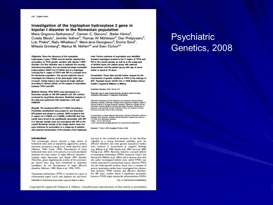 Psychiatric Genetics, 2008