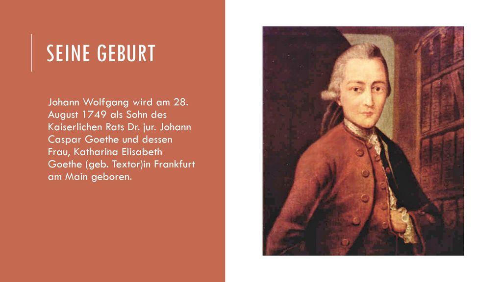 Johann Wolfang Von Goethe Ppt Herunterladen