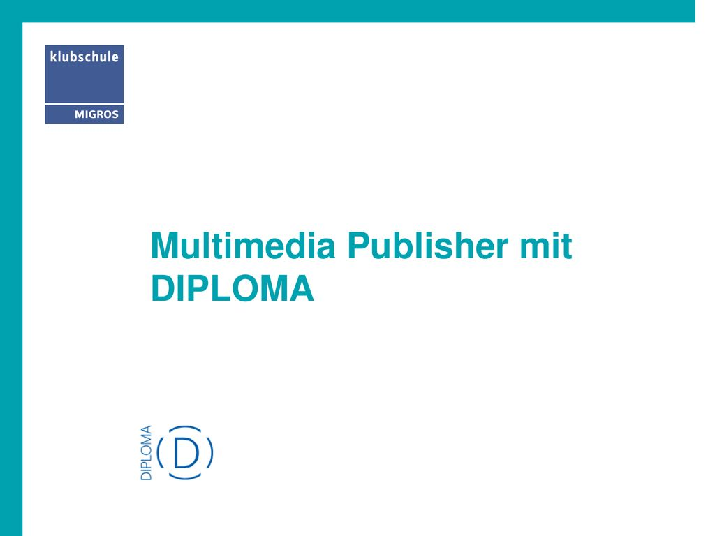 Multimedia Publisher mit DIPLOMA