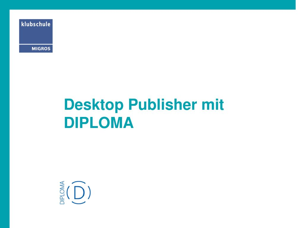 Desktop Publisher mit DIPLOMA