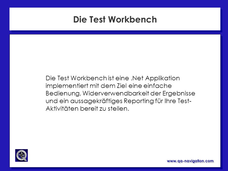 Die Test Workbench
