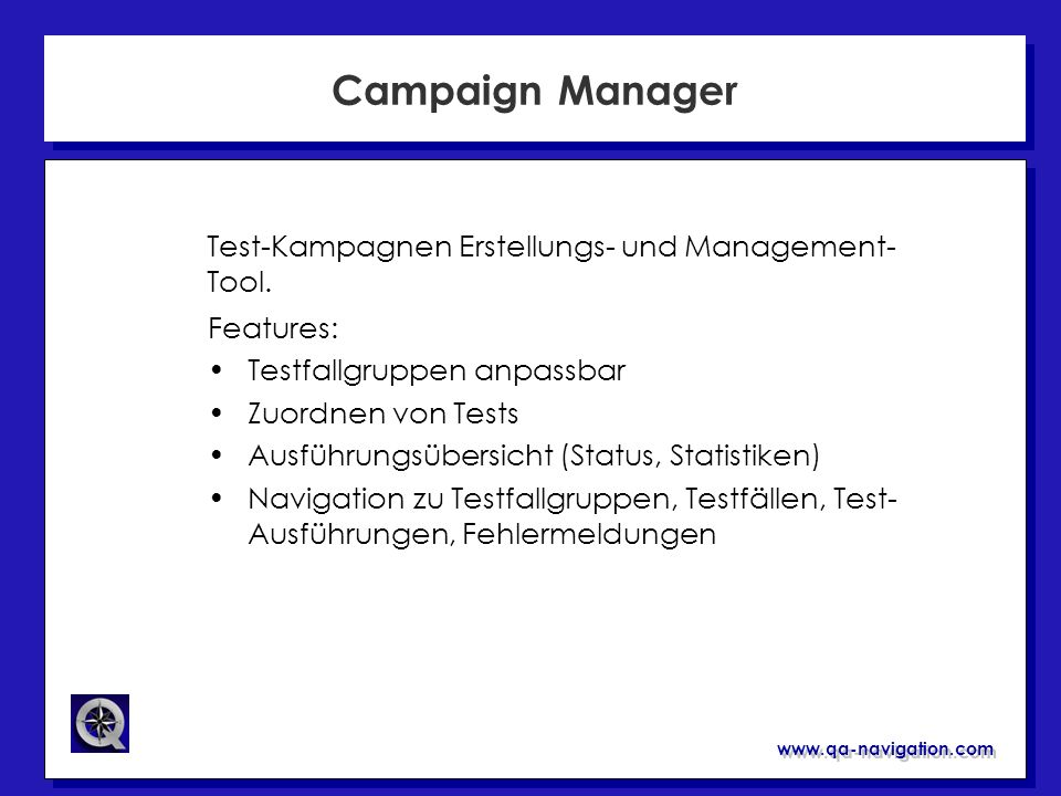 Campaign Manager Test-Kampagnen Erstellungs- und Management-Tool.