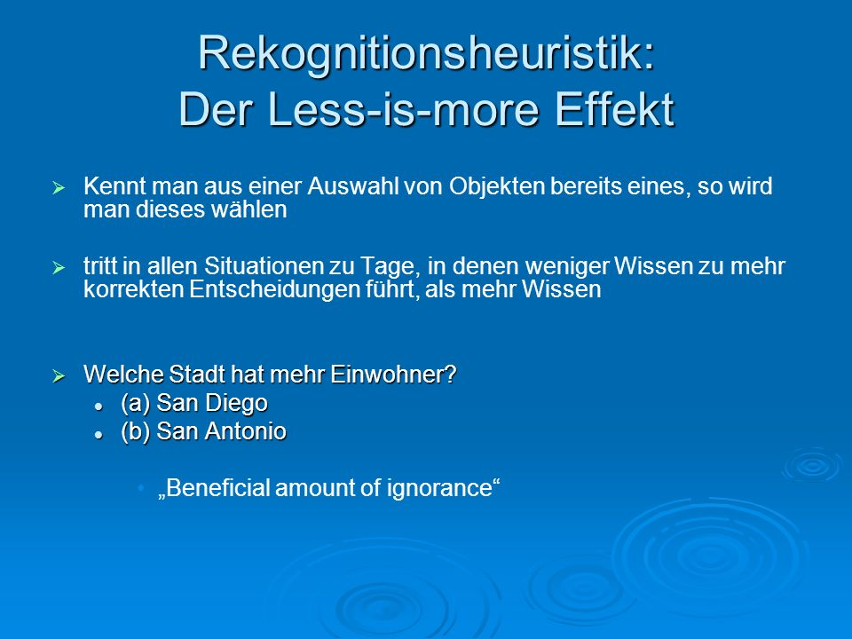 Rekognitionsheuristik: Der Less-is-more Effekt