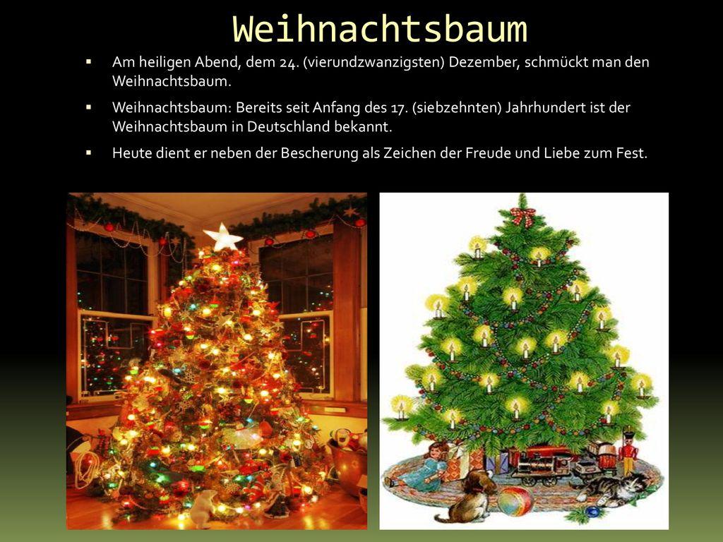 Warum Schmückt Man Den Weihnachtsbaum.Weihnachten In Deutschland Ppt Herunterladen