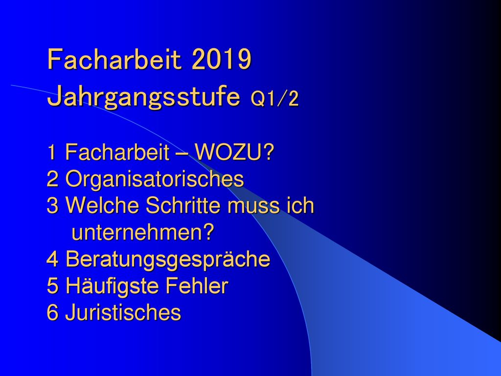 Facharbeit 2019 Jahrgangsstufe Q12 Ppt Herunterladen