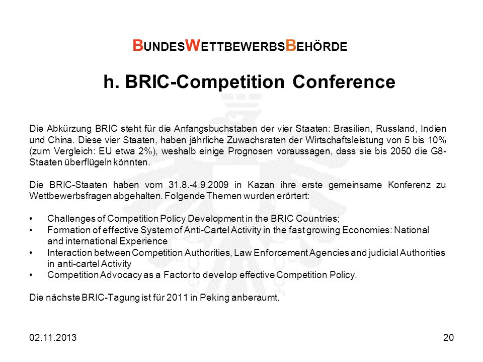 h. BRIC-Competition Conference