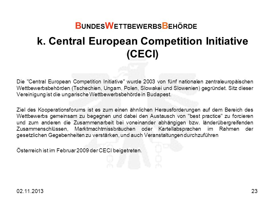 k. Central European Competition Initiative (CECI)
