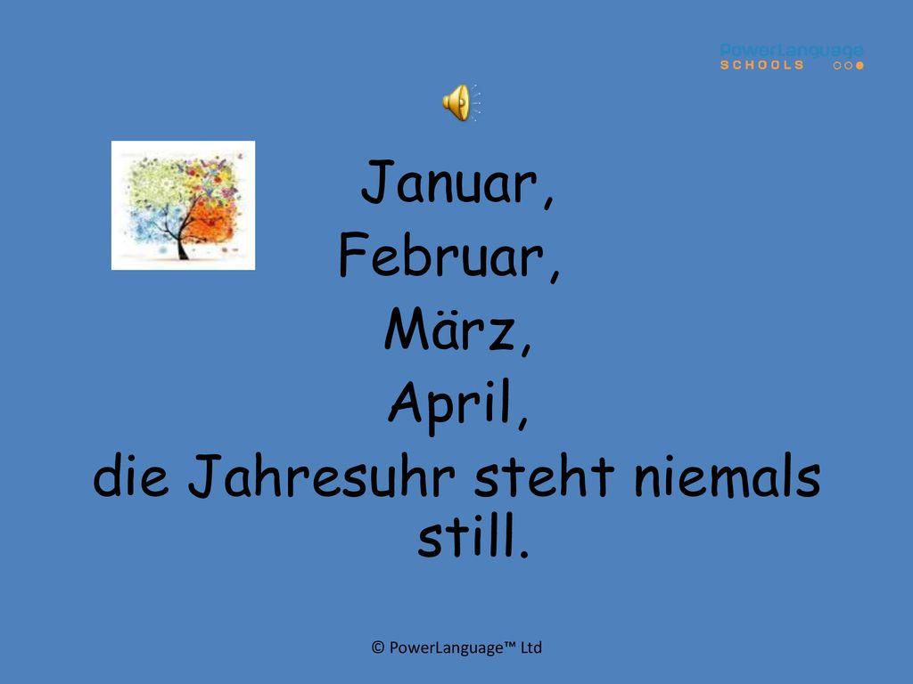januar februar märz april die jahresuhr steht niemals still text