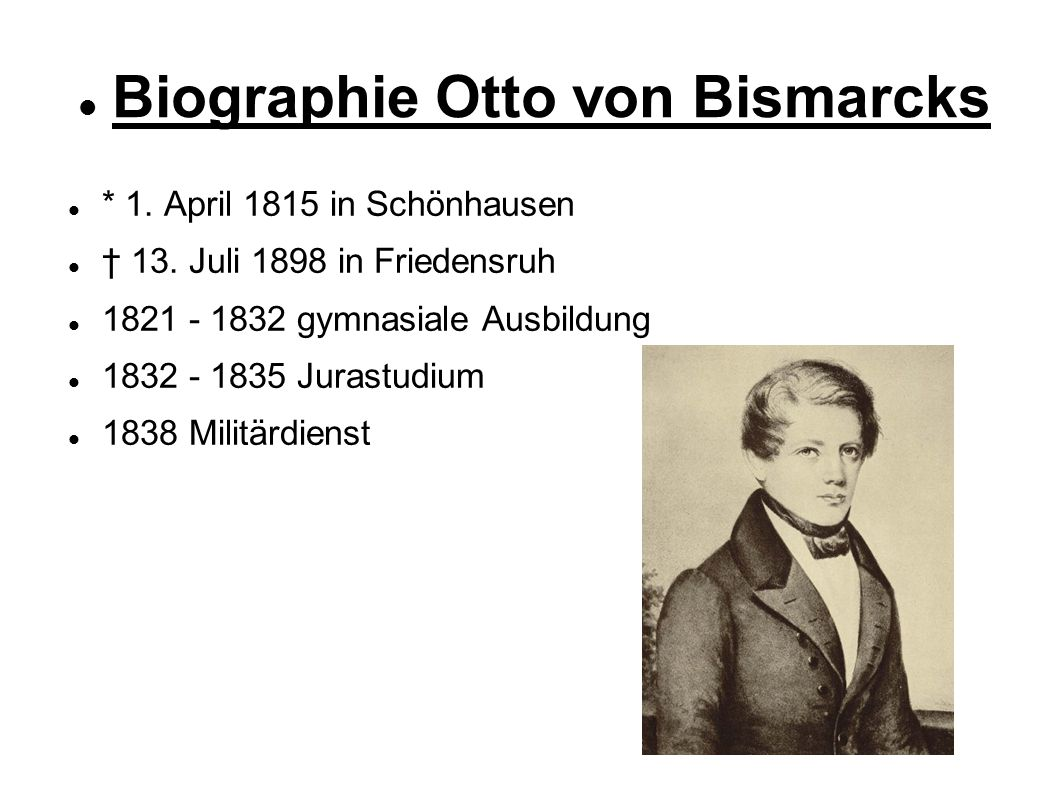 3 biographie otto von bismarcks - Otto Von Bismarck Lebenslauf