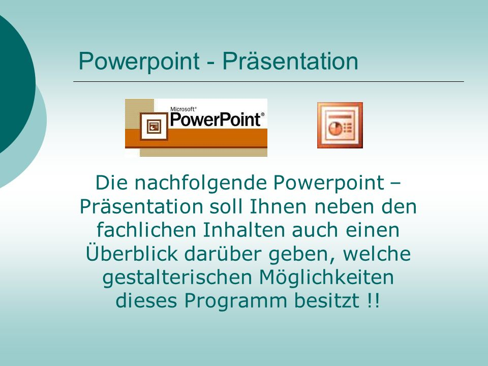 Powerpoint - Präsentation